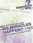 Do Miracles Happen? Signs and Wonders in the Gospel of John -pdf