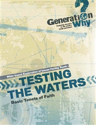 Testing the Waters: Basic Tenets of Faith