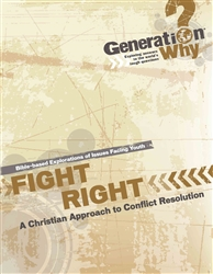 Fight Right: A Christian Approach to Conflict Resolution