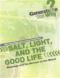 Salt, Light, and the Good Life