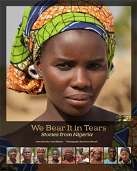 We Bear It in Tears - Stories from Nigeria