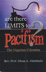 Are There Limits to Pacifism?