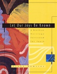 Let Our Joys Be Known - Youth: A Brethren Heritage Curriculum