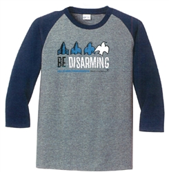 Be Disarming - Baseball Shirt