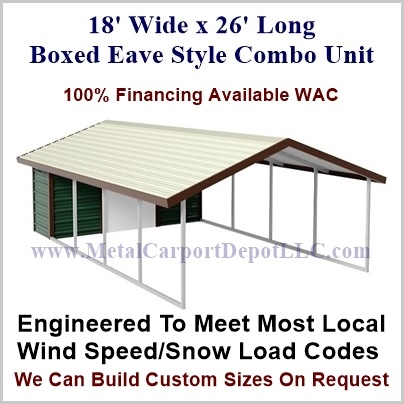18 X 26 Boxed Eave Style Metal Combo Unit Free Installation