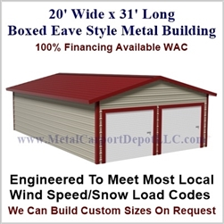 Metal Buildings Boxed Eave Style 20' x 31' x 8'