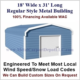 Metal Buildings Regular Style Metal 18' x 31' x 7'