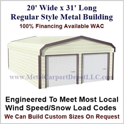 Metal Buildings Regular Style Metal 20' x 31' x 7'
