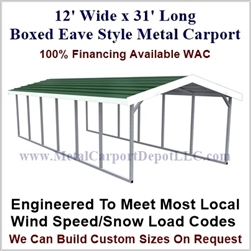 Boxed Eave Style Metal Carport 12' x 31' x 6'