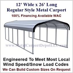 "Eagle 12' x 26' Regular Style Metal Carport For Just $895.00 Plus Tax, 110 MPH Wind Rating, 20 Year Rust Thru Warranty On Roof, 2.5"" 14 Gauge Galvanized Frame."