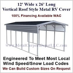 12' x 26' Vertical Roof Style Metal RV Cover