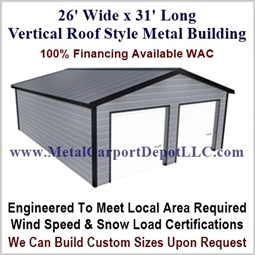 26' x 31' Vertical Roof Metal Building