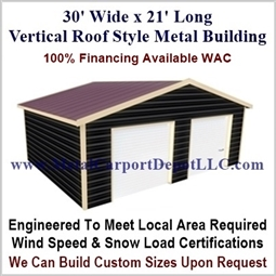 30' x 21' Vertical Roof Metal Building