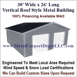 30' x 26' Vertical Roof Metal Building