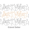 Digitized Longarm Quilting Design Best Wishes Border or Panto was designed by Janet Seiber.