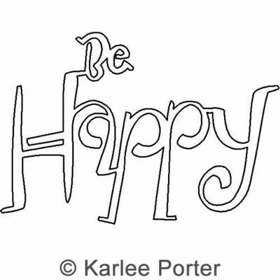 Digital Quilting Design Be Happy by Karlee Porter.