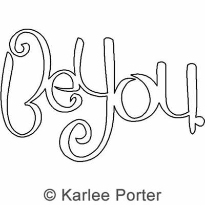 Digital Quilting Design Be You by Karlee Porter.