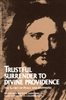 Trustful Surrender to Divine Providence