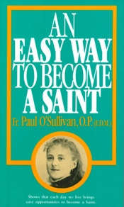 An Easy Way to Become a Saint