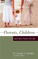 Parents Children and the Facts of Life