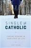 Single and Catholic