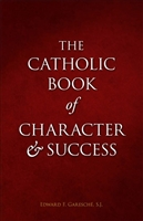 Catholic Book of Character and Success