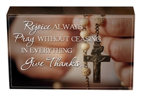 "Rejoice Always - 8"" Box Sign"
