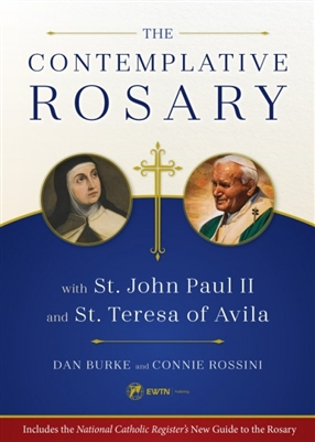 Contemplative Rosary with St. John Paul II and St. Teresa of Avila