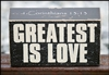 Wood Block - Greatest Is Love