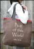 Tote Bag - Not Of This World
