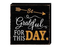 Grateful Day Vintage Block Sign 8 x 8 x 2 in