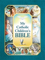 MY CATHOLIC CHILDRENS BIBLE