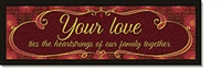 Your Love Plaque