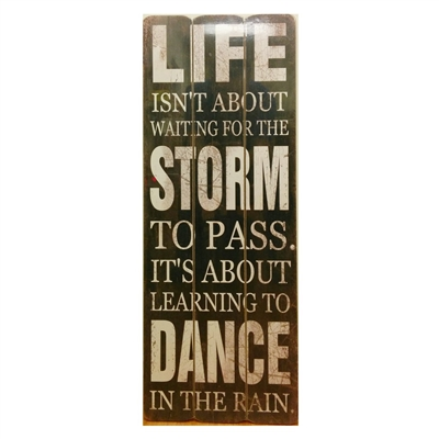 Life & Storm Vintage Wooden Sign 32 x 12 in