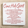 Come Holy Spirit- Confirmation Wall Plaque