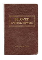 Beloved Catholic Prayers