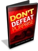 Don't Defeat the Purpose (DVD)