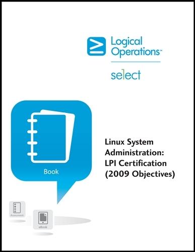 Linux System Administration: LPI Certification (2009 Objectives) e ...