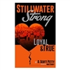 Stillwater Strong: Loyal & True Book