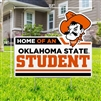 OSU HOME OF YARD SIGN