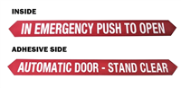 """In Emergency Push To Open / Automatic Door Stand Clear"" - 1 3/4""H x 16 3/4""W - (Two Sided) - ANSI 156.10 COMPLIANT - (Decal)"