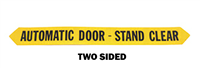 """Automatic Door Stand Clear"" / ""Automatic Door Stand Clear"" - ​1 3/4""H x 16 3/4""W - (Two Sided) - ​ANSI 156.10 COMPLIANT - (Decal)"