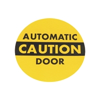 """Caution Automatic Door"" - 7 1/2""H x 7 1/2""W - (Two Sided) - ANSI 156.10 COMPLIANT - (Decal)"