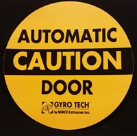 """Caution Automatic Door"" / ""Caution Automatic Door"" - 6 1/2""H x 6 1/2""W - (Two Sided) - ANSI 156.10 COMPLIANT - (NABCO)"