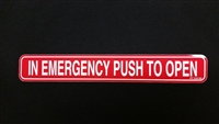 """In Emergency Push To Open"" - ​1 3/4""H x 12""W - (One Sided) - ​ANSI 156.10 COMPLIANT - (NABCO)"