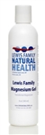 Lewis Family Magnesium Gel (Transdermal Magnesium, 8 oz)