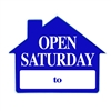 OPEN SATURDAY SIGN ($6.95 ea) - SINGLE UNIT