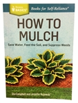 How To Mulch - Save Water, Feed the Soil, and Suppress Weeds