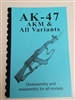 AK47-AKM DISASSEMBLY AND REASSEMBLY MANUAL