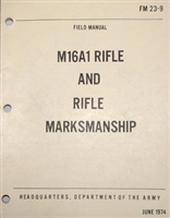 M16A1 RIFLE AND RIFLE MARKSMANSHIP